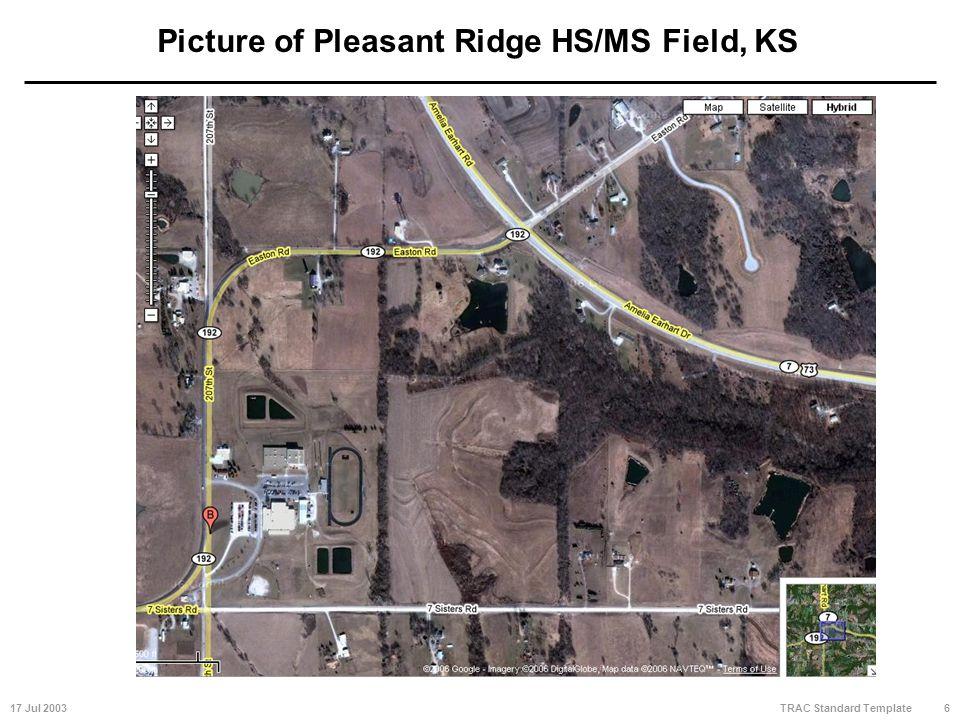 17 Jul 20036 TRAC Standard Template Picture of Pleasant Ridge HS/MS Field, KS