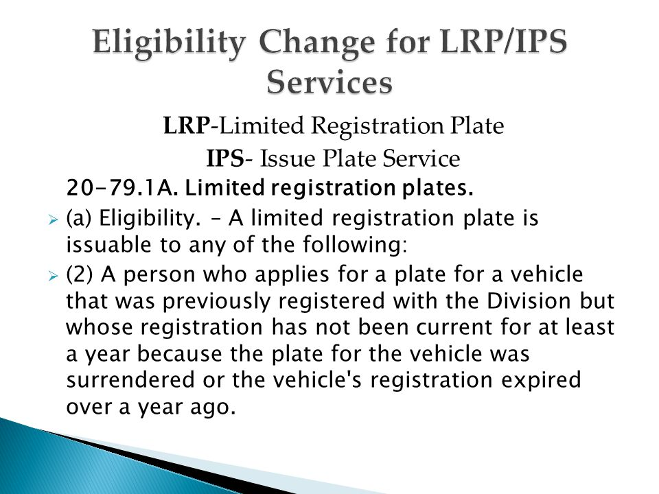 LRP-Limited Registration Plate IPS- Issue Plate Service 20-79.1A.