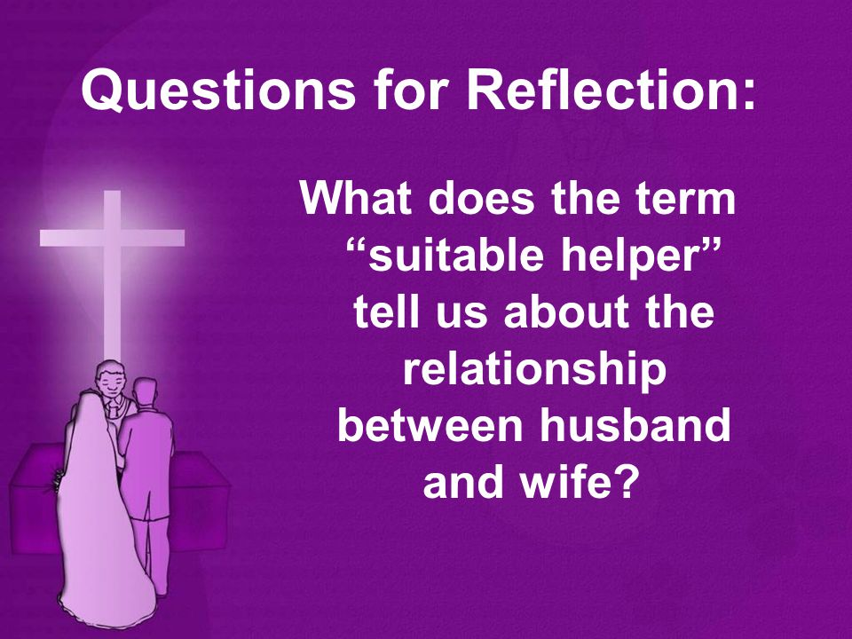 What does the term suitable helper tell us about the relationship between husband and wife.