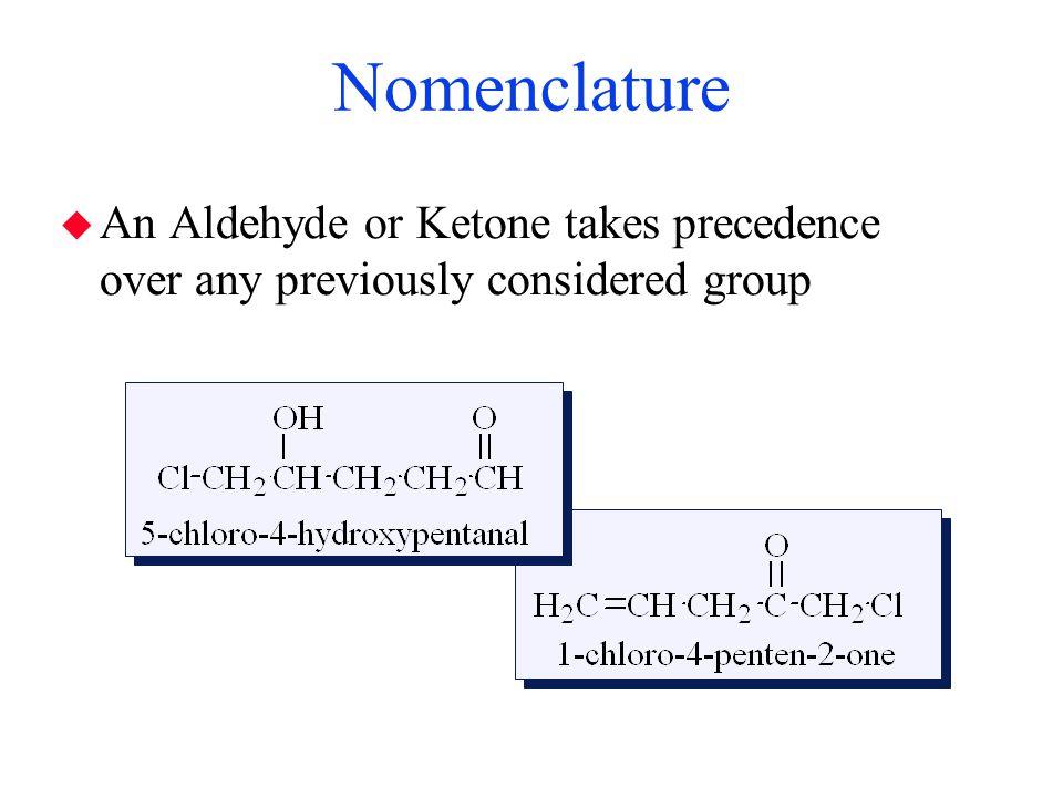 Nomenclature  Common names - aldehydes