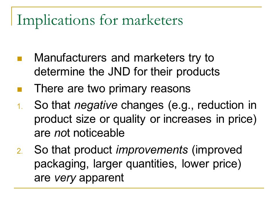 Ethical issue Reductions in quantity and size may not be reflected in different packaging Marketers may attempt to differentiate product lines that are minimally different by increasing price differences between the lines Thus consumers perceive the lines as different when they are not