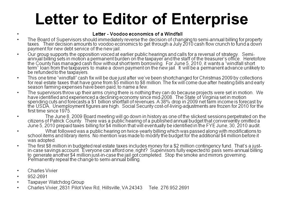Letter to Editor of Enterprise Letter - Voodoo economics of a Windfall The Board of Supervisors should immediately reverse the decision of changing to