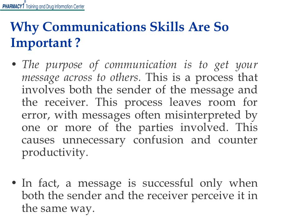 Why Communications Skills Are So Important .