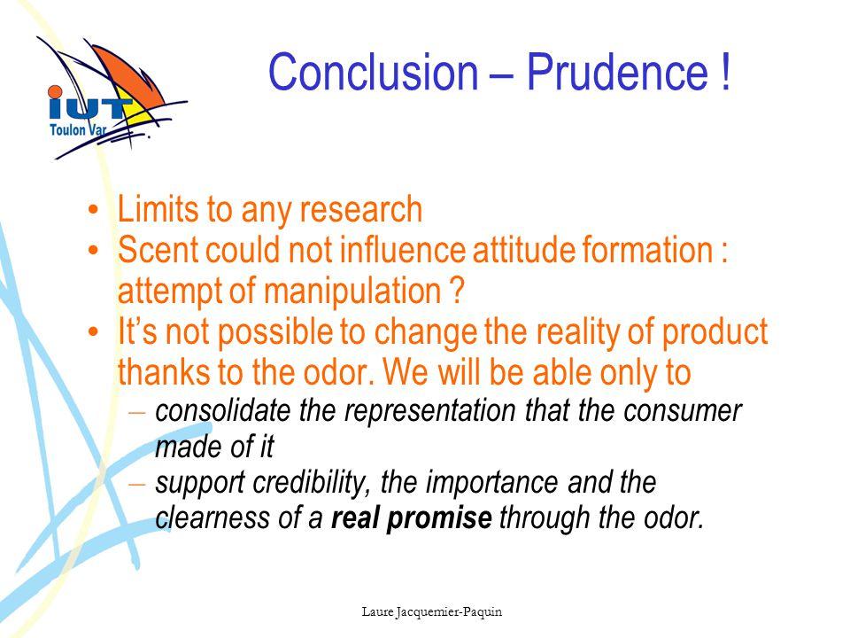 Laure Jacquemier-Paquin Conclusion – Prudence .
