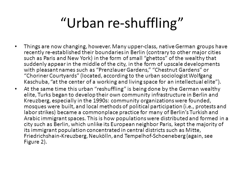 Urban re-shuffling Things are now changing, however.