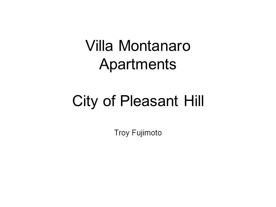 Villa Montanaro Apartments City of Pleasant Hill Troy Fujimoto