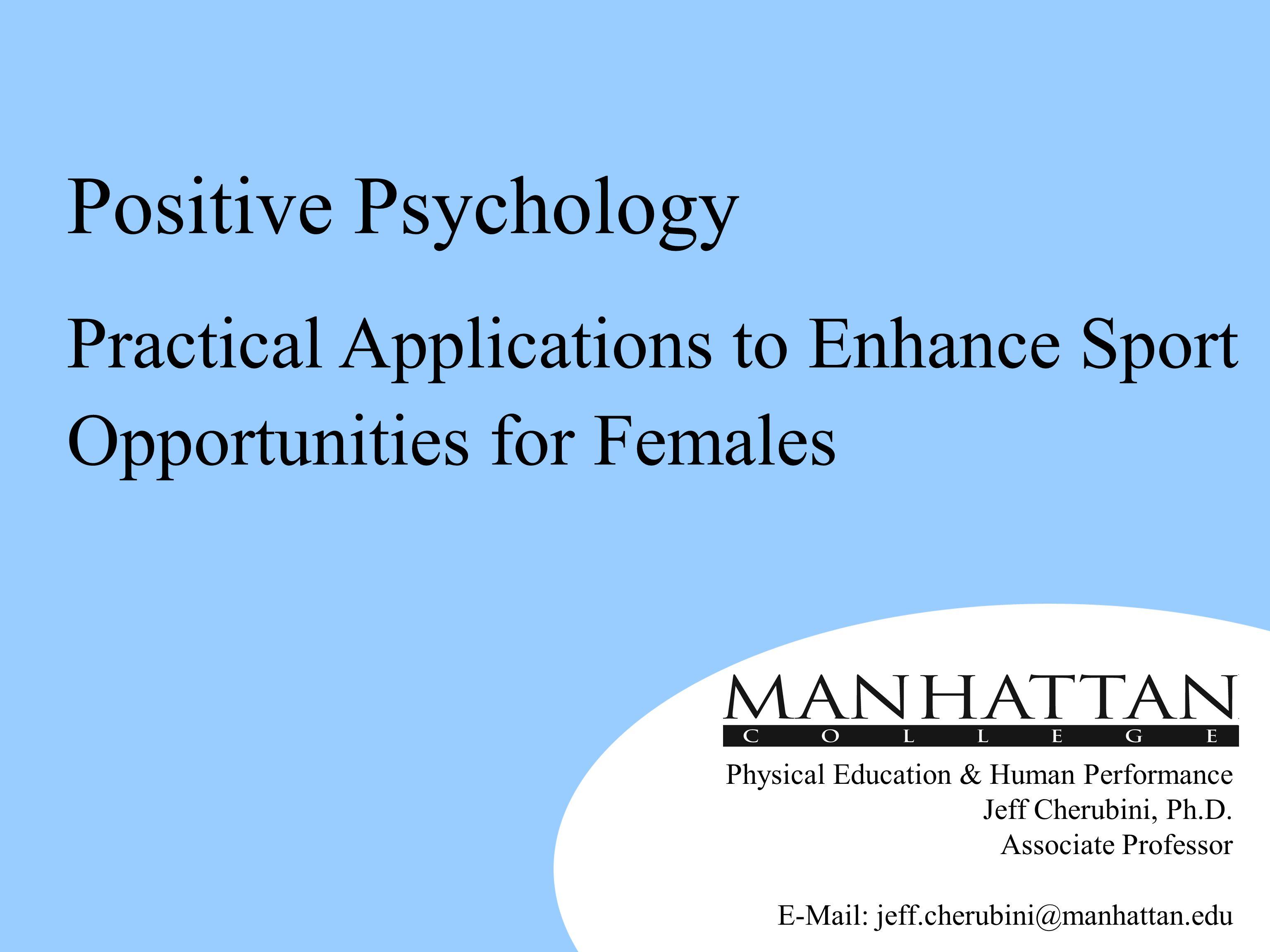 Physical Education & Human Performance Jeff Cherubini, Ph.D.