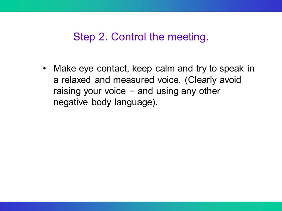 Step 2. Control the meeting.