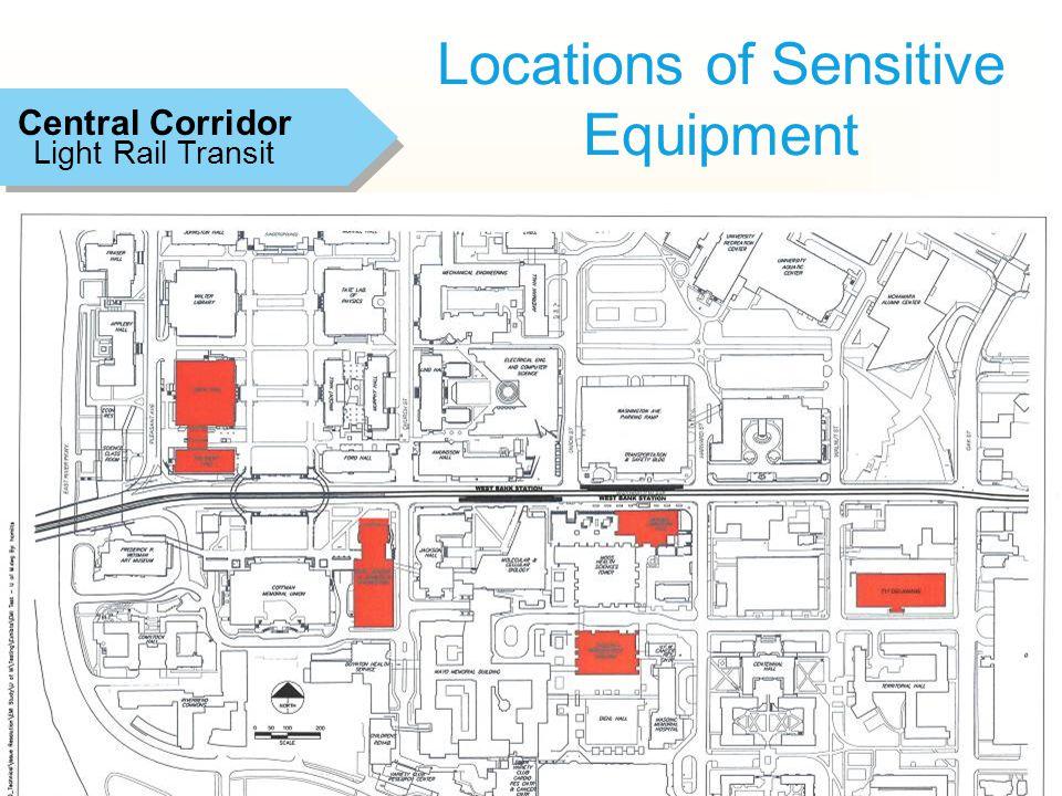 12 Locations of Sensitive Equipment Light Rail Transit Central Corridor