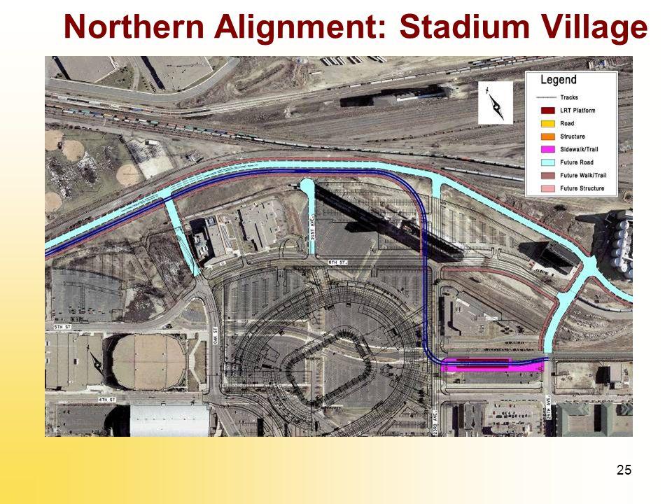 25 Northern Alignment: Stadium Village