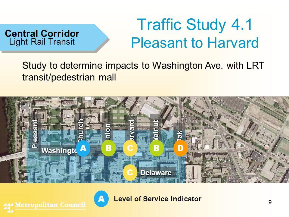 9 Light Rail Transit Central Corridor Washington Study to determine impacts to Washington Ave.