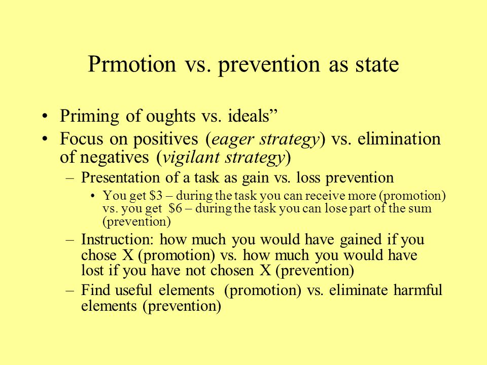 Promotion/prevention as disposition – measurement methods Self-guide Strength Measure – based on reaction time to ideals- and oughts- associated conte