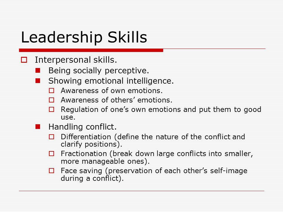 Leadership Skills  Interpersonal skills. Being socially perceptive.