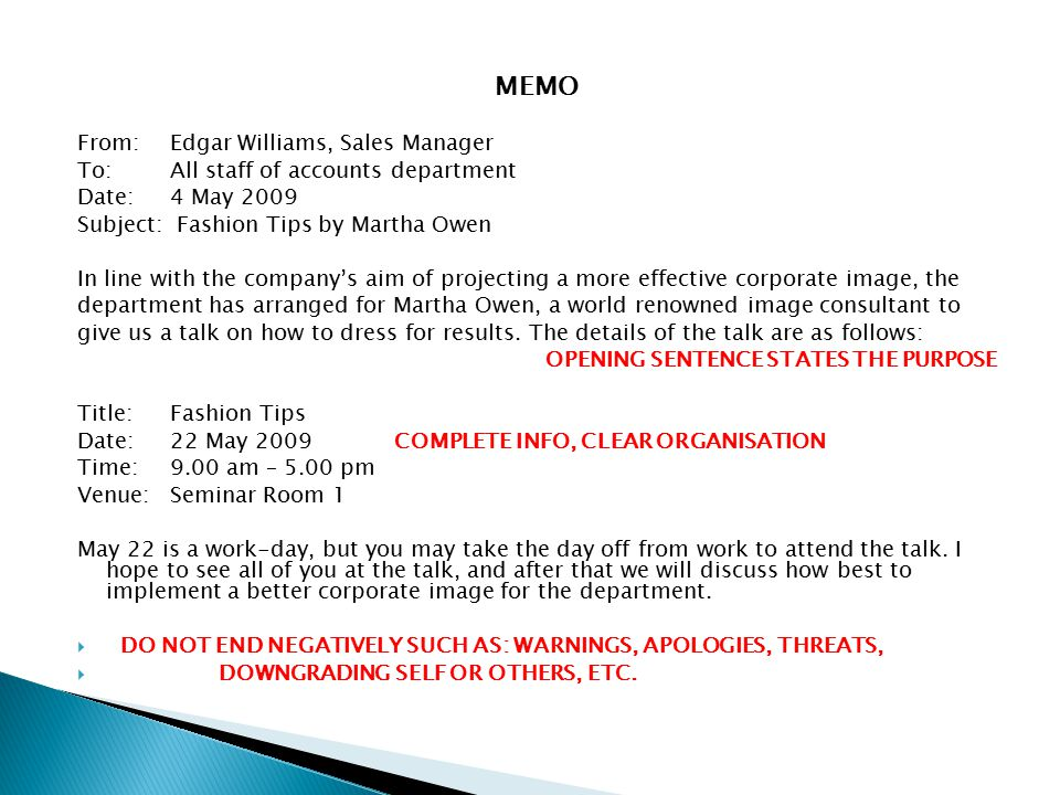 MEMO From: Edgar Williams, Sales Manager To: All staff of accounts department Date: 4 May 2009 Subject: Fashion Tips by Martha Owen In line with the c
