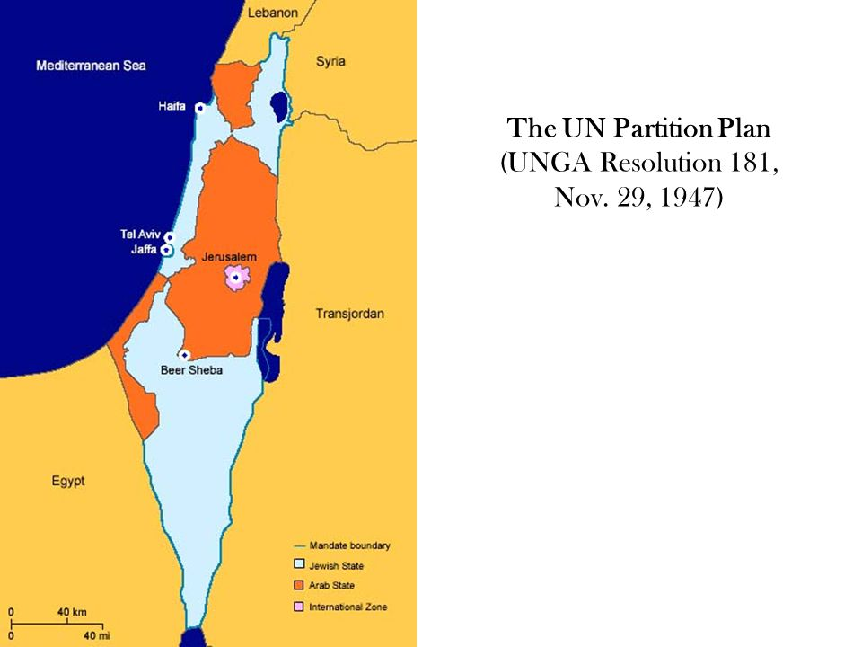 The UN Partition Plan (UNGA Resolution 181, Nov. 29, 1947)