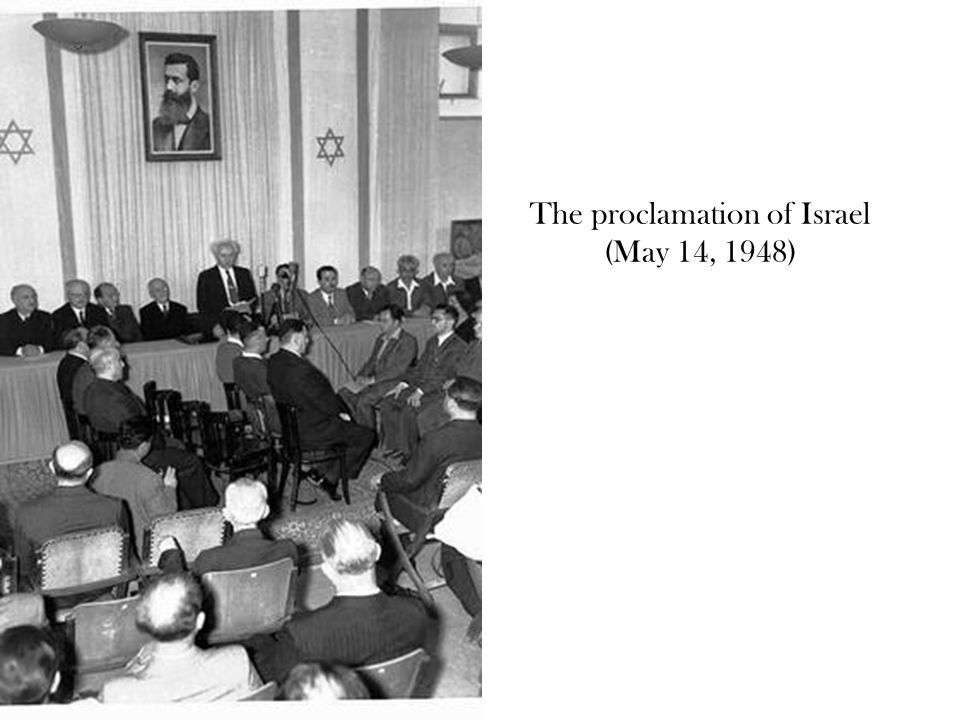 The proclamation of Israel (May 14, 1948)