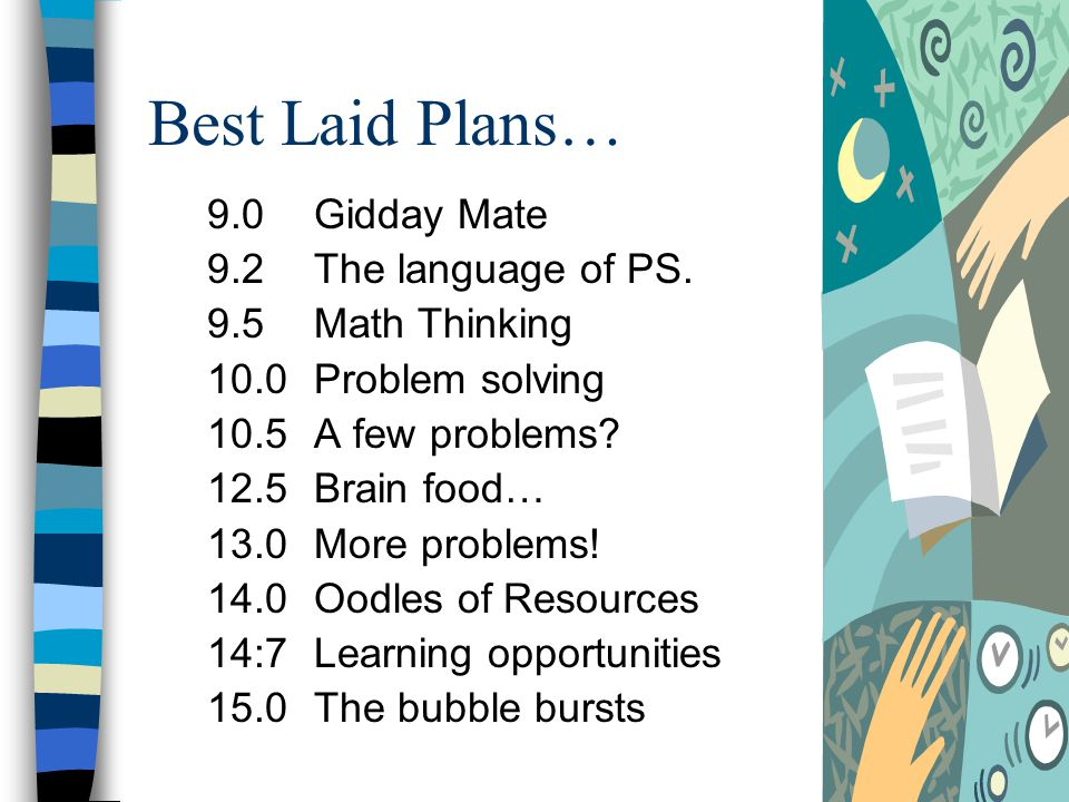 Best Laid Plans… 9.0Gidday Mate 9.2The language of PS.
