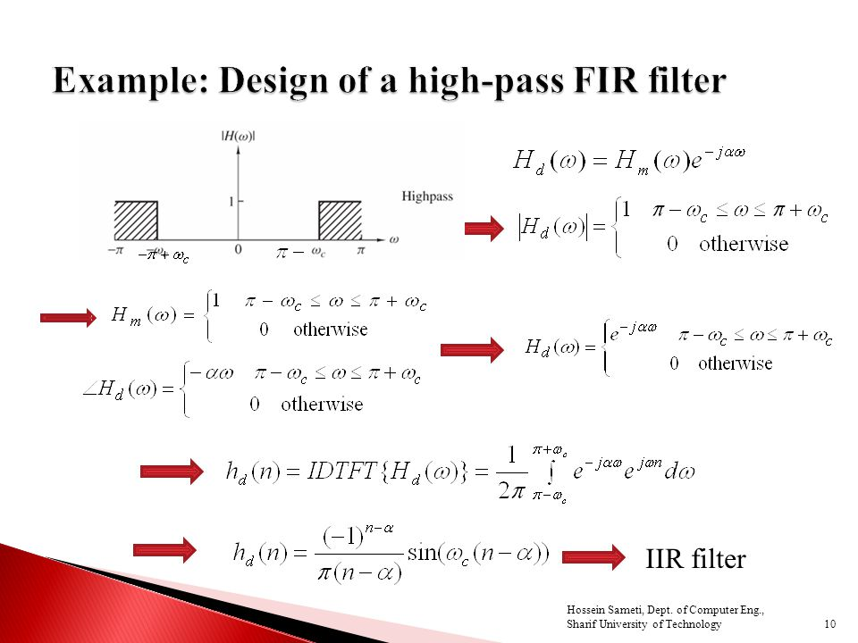 IIR filter 10 Hossein Sameti, Dept. of Computer Eng., Sharif University of Technology