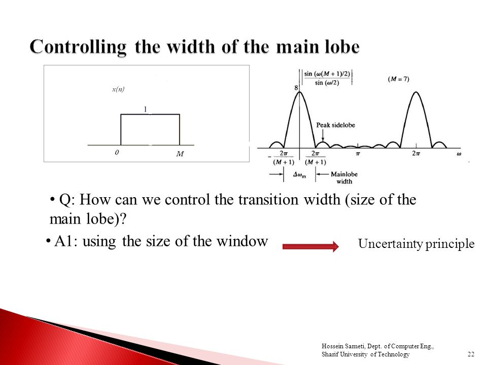 Q: How can we control the transition width (size of the main lobe).