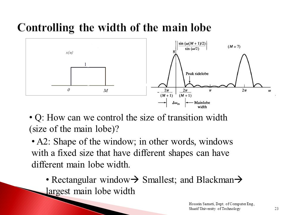 Q: How can we control the size of transition width (size of the main lobe).