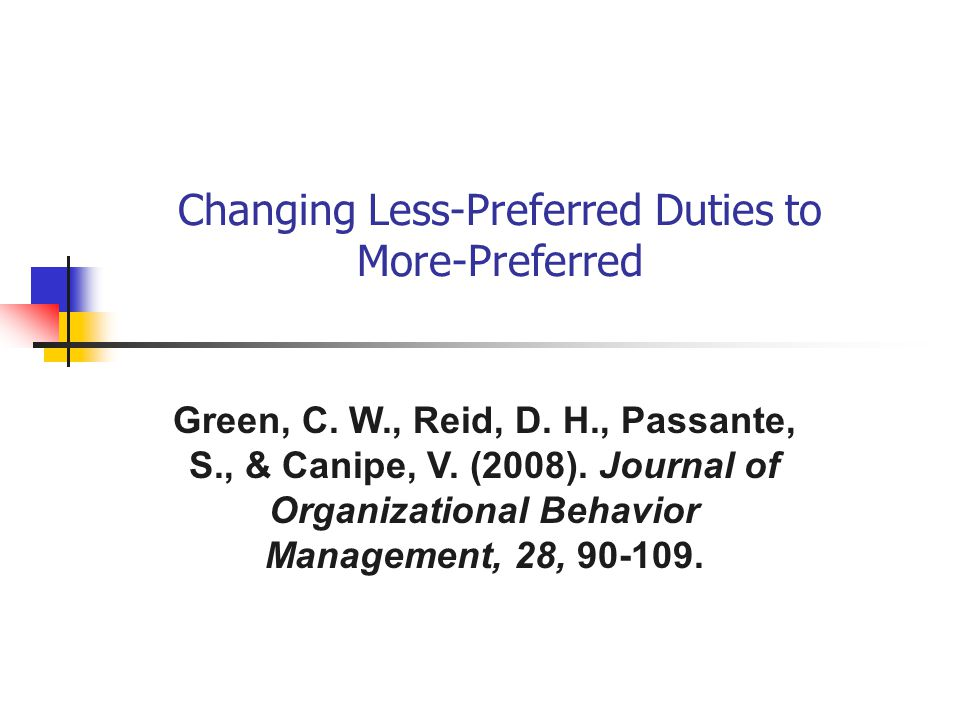 Changing Less-Preferred Duties to More-Preferred Green, C.
