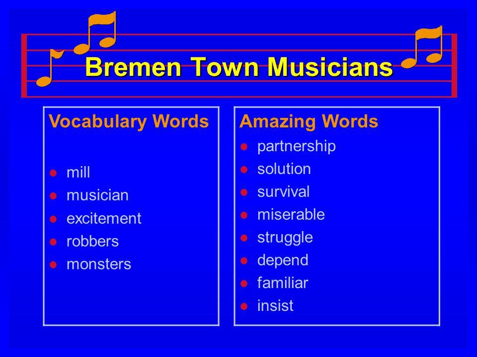 Bremen Town Musicians Vocabulary Words l mill l musician l excitement l robbers l monsters Amazing Words l partnership l solution l survival l miserab