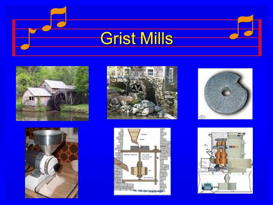 Grist Mills