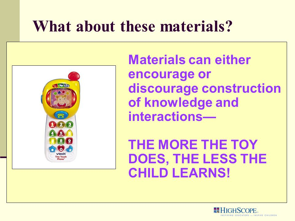 What about these materials?  What strikes you about the learning opportunities with these play materials?  What distinguishes the 2 groups?  What d