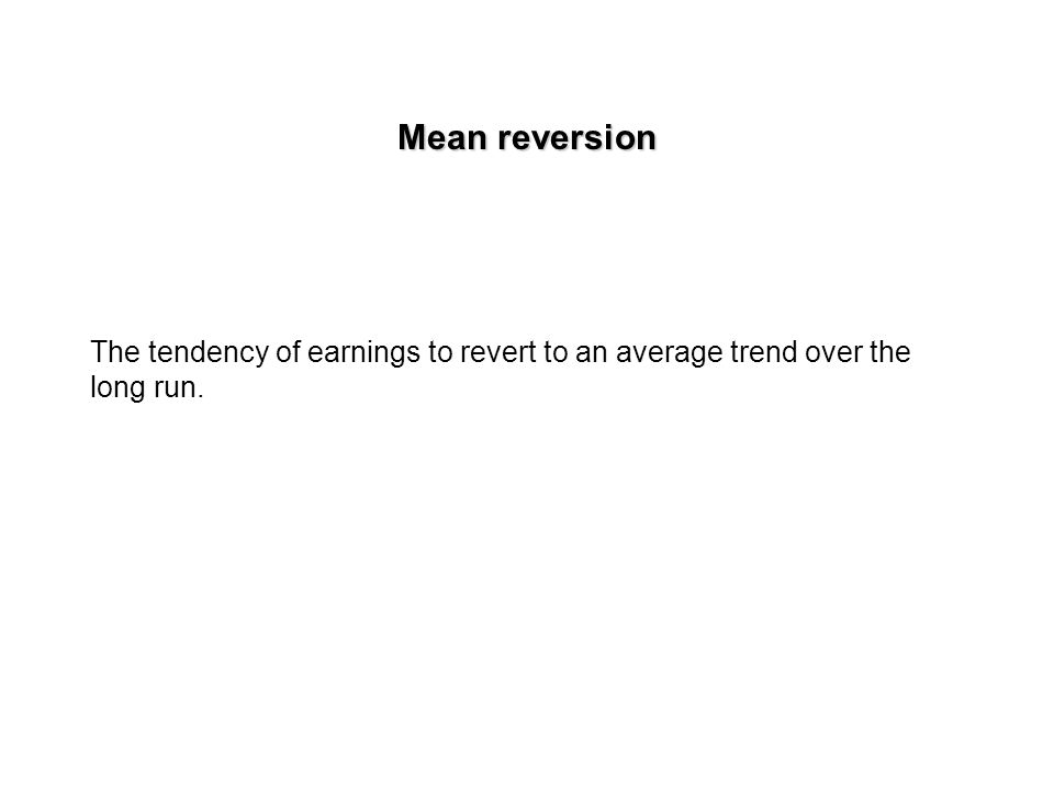 Forecasting in a We try to guestimate: earnings growth the length of the growth period
