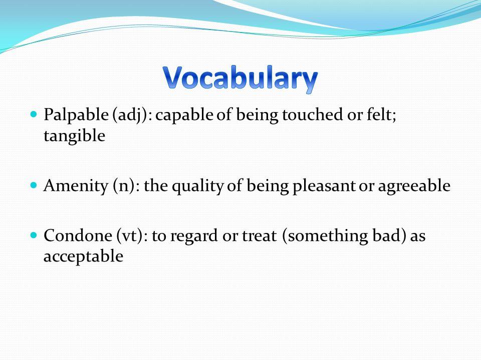 Naïve (adj): marked by unaffected simplicity; innocent, unworldly Scruples (n): misgivings, concerns Futile (adj): serving no useful purpose; completely ineffective