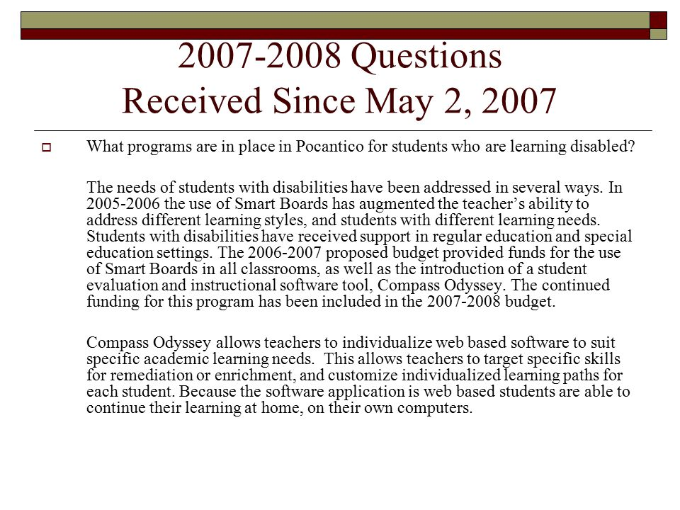 2007-2008 Questions Received Since May 2, 2007  What programs are in place in Pocantico for students who are learning disabled.