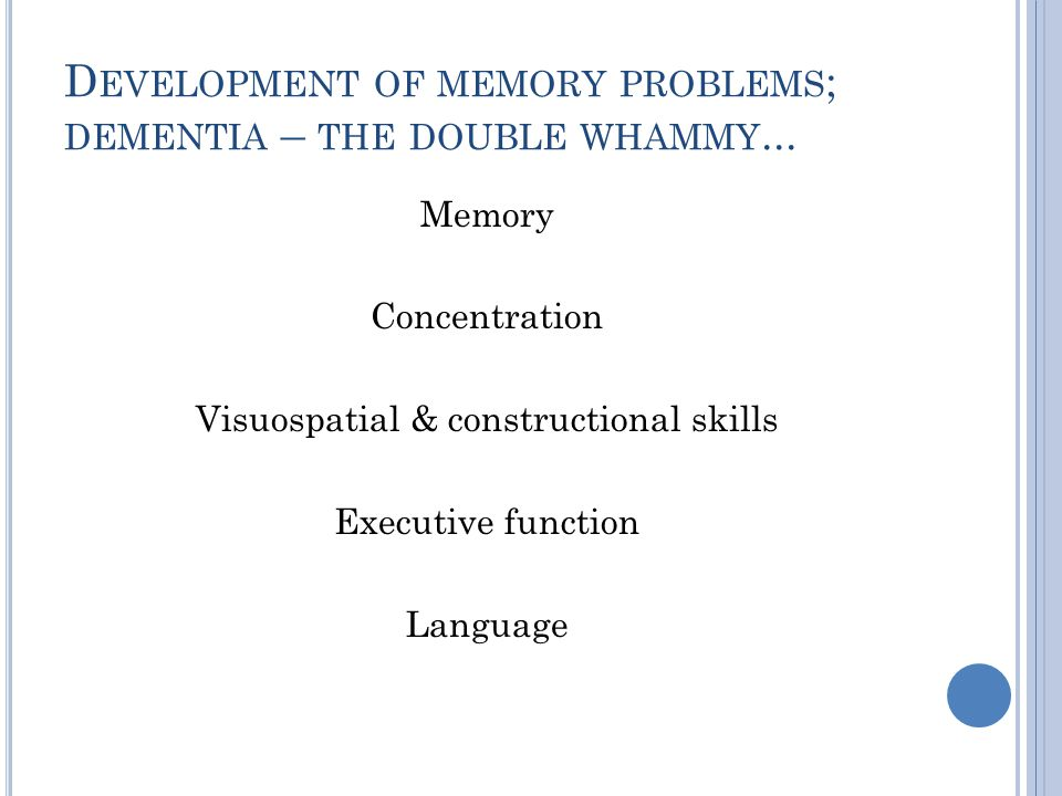 A SSESSMENT Of skills & abilities, limitations & needs – person's perspective & objective view Functional – application to activities & occupations Home environment Holistic