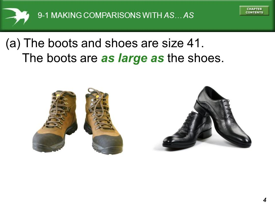 5 9-1 MAKING COMPARISONS WITH AS… AS (a) The boots and shoes are size 41.