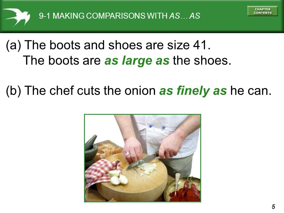 6 9-1 MAKING COMPARISONS WITH AS… AS (a) The boots and shoes are size 41.