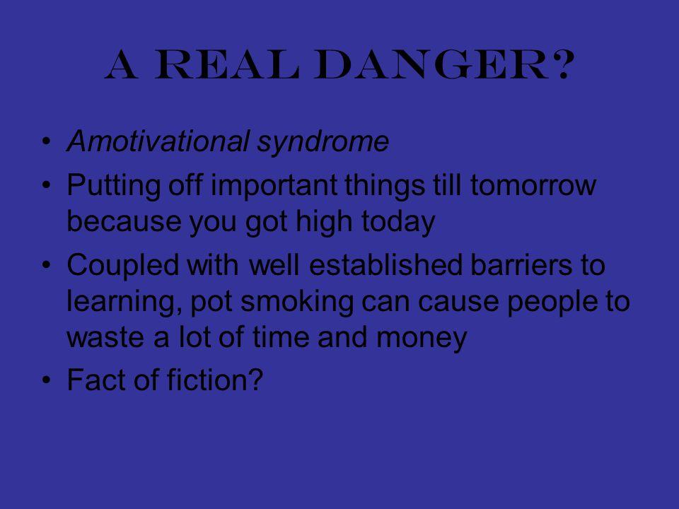 A real danger.