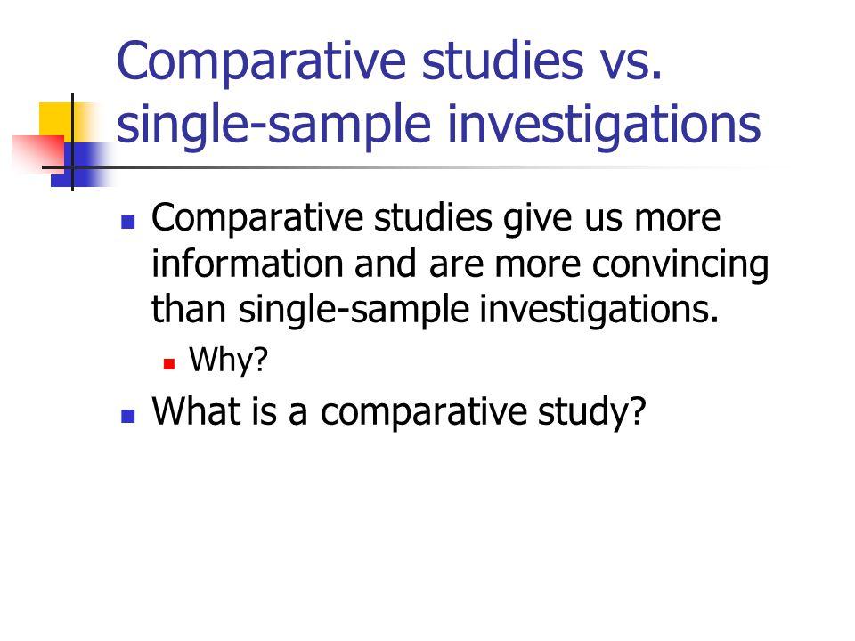 Comparative studies vs.