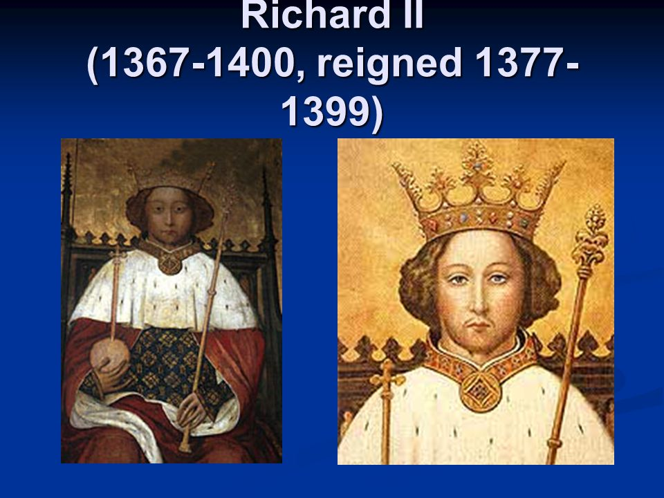 Richard II Richard II was the second son of Edward the Black Prince (who was the eldest son of Edward III).