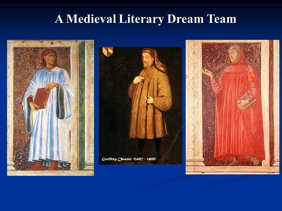 A Medieval Literary Dream Team