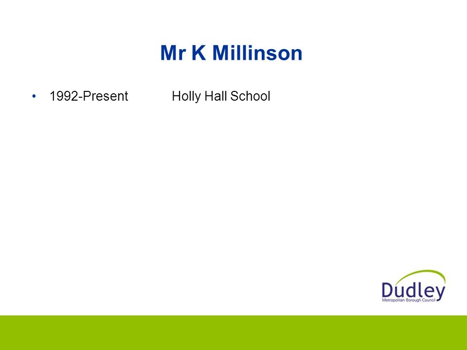 Mr K Millinson 1992-PresentHolly Hall School