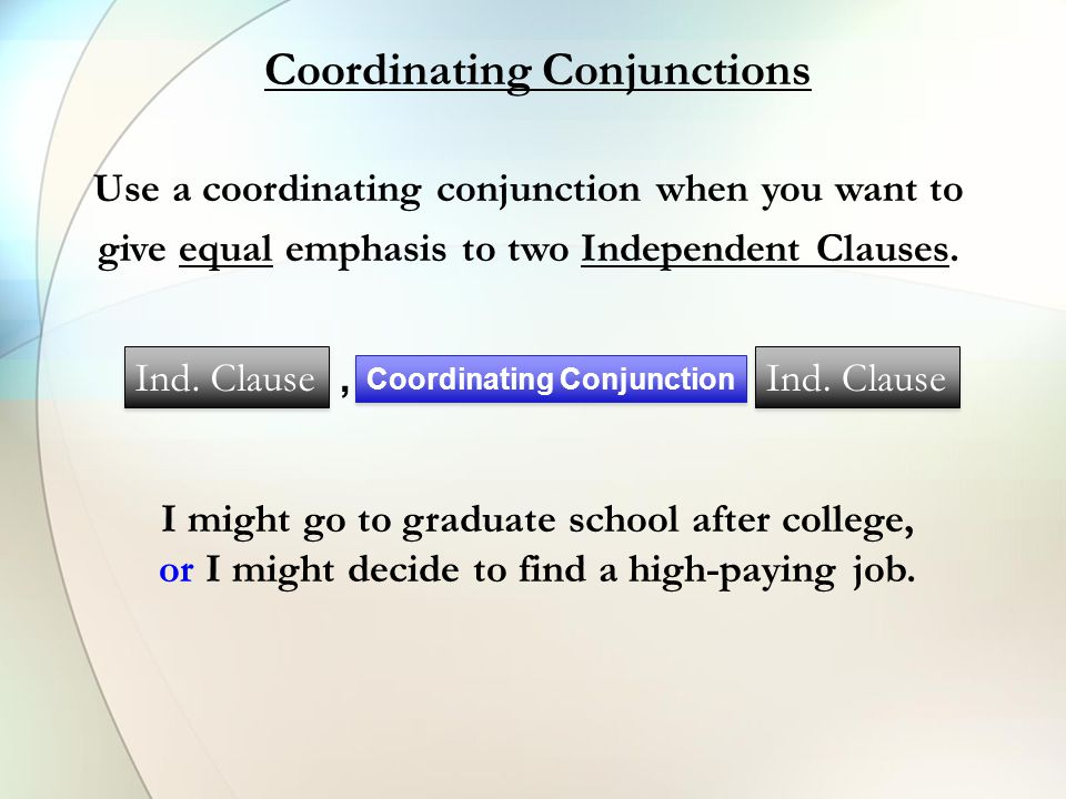 Use a subordinating conjunction when you want to give unequal emphasis to two or more ideas.