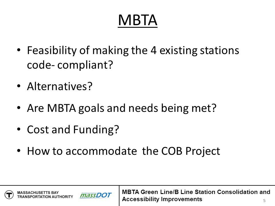 Potential Benefits and Risks Coordination with COB Commonwealth Avenue Phase 2A - CAP 2A Project Coordination with MHD Superstructure Replacement (B-16-055) Commonwealth Avenue over I-90 & MBTA Project Efficiencies to be gained through interagency coordination/cooperation 26 MBTA Green Line/B Line Station Consolidation and Accessibility Improvements