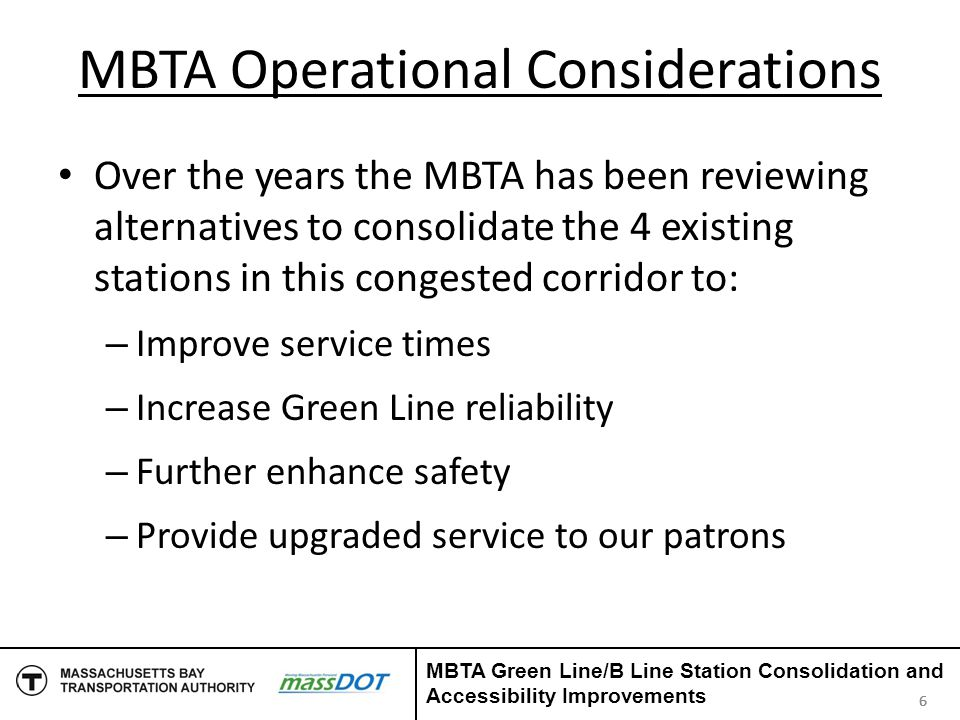 Summary Accessibility improvements Operational benefits Enhanced safety Design and Construction benefits Facilitates COB Project Requires close design/construction coordination with COB Project MBTA project to follow COB Project 27 MBTA Green Line/B Line Station Consolidation and Accessibility Improvements