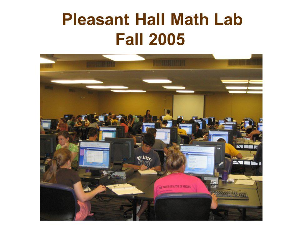 Pleasant Hall Math Lab Fall 2005
