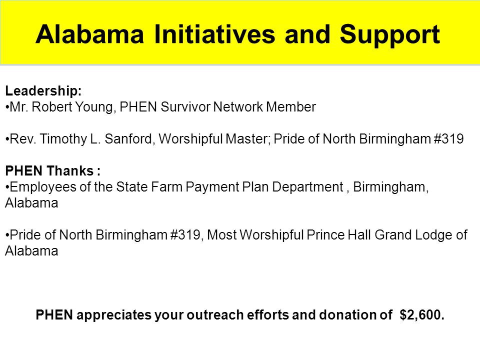 Alabama Initiatives and Support Leadership: Mr. Robert Young, PHEN Survivor Network Member Rev. Timothy L. Sanford, Worshipful Master; Pride of North