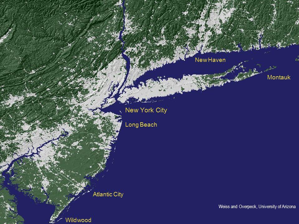 New York City Long Beach Atlantic City Wildwood Montauk New Haven Weiss and Overpeck, University of Arizona