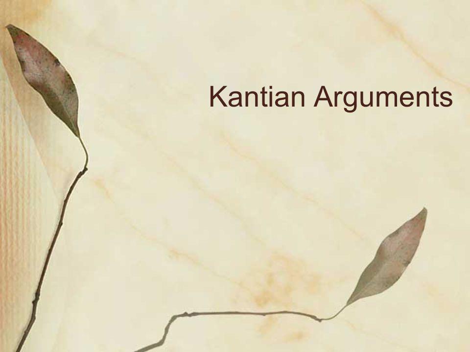 Kantian Arguments