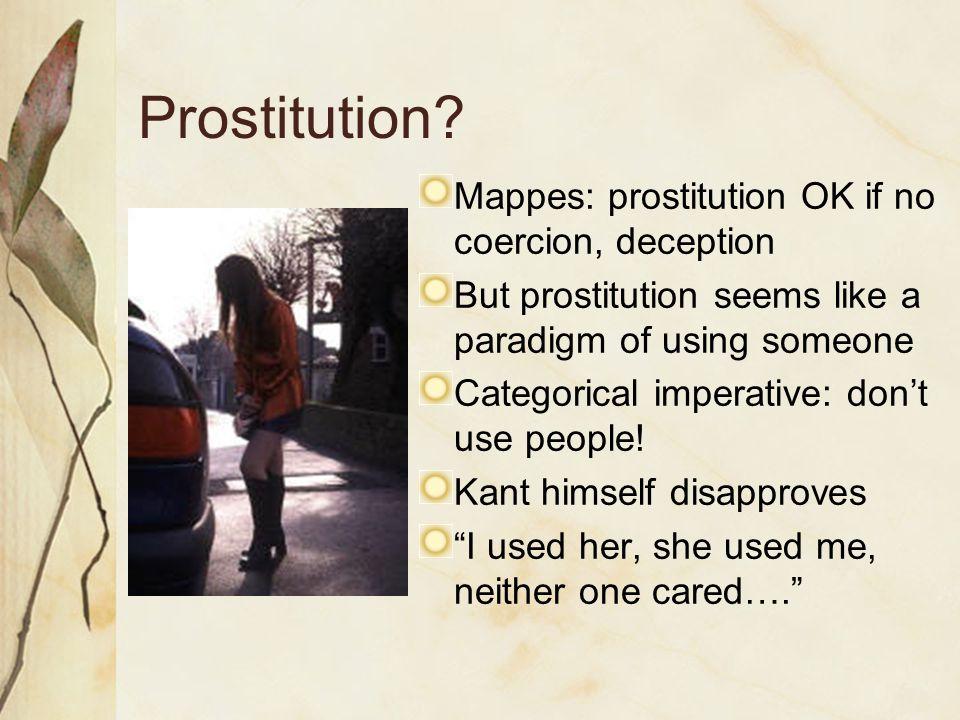 Prostitution.