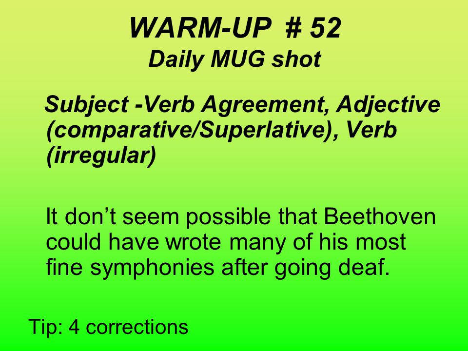 Warm-UP #52 WEEK 12 Information only. Do not write down this slide information.