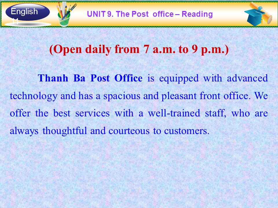 (Open daily from 7 a.m. to 9 p.m.) Thanh Ba Post Office is equipped with advanced technology and has a spacious and pleasant front office. We offer th