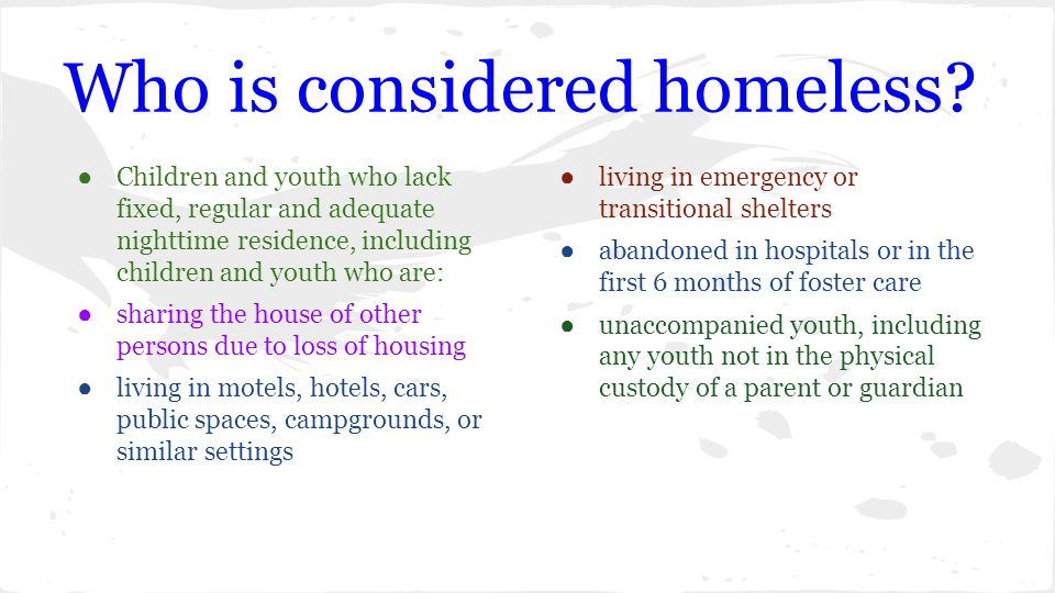 Who is considered homeless.